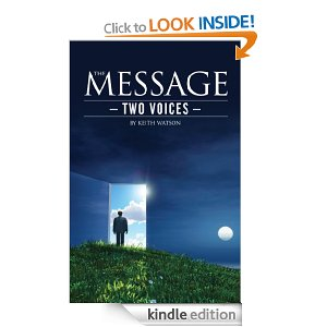 The Message: Two Voices